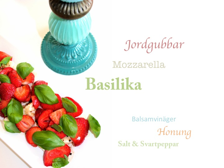jordgubbar mozzarella basilika